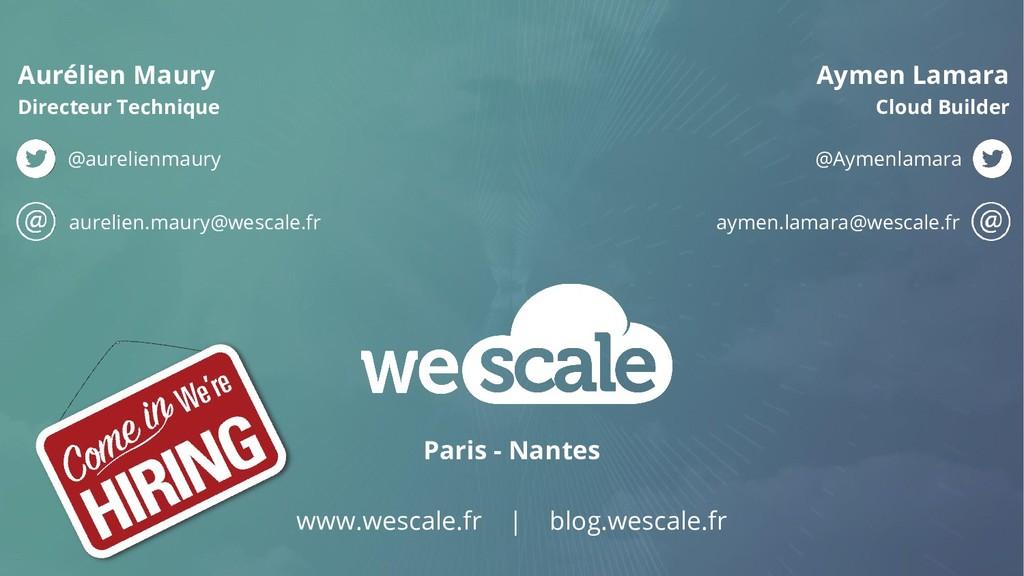 Paris - Nantes www.wescale.fr | blog.wescale.fr...
