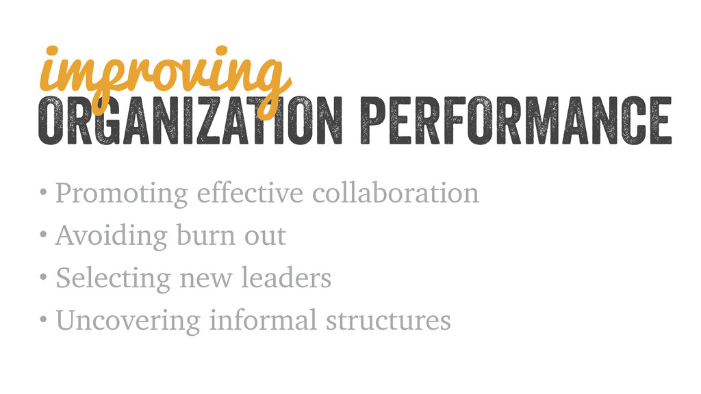 ORGANIZATION PERFORMANCE • Promoting effective ...