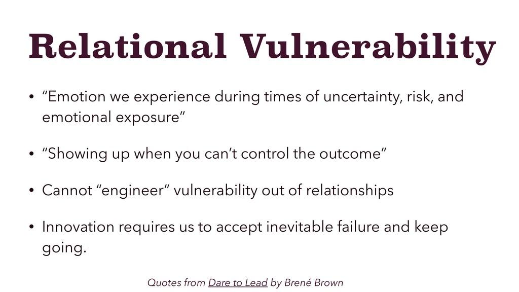"Relational Vulnerability • ""Emotion we experien..."