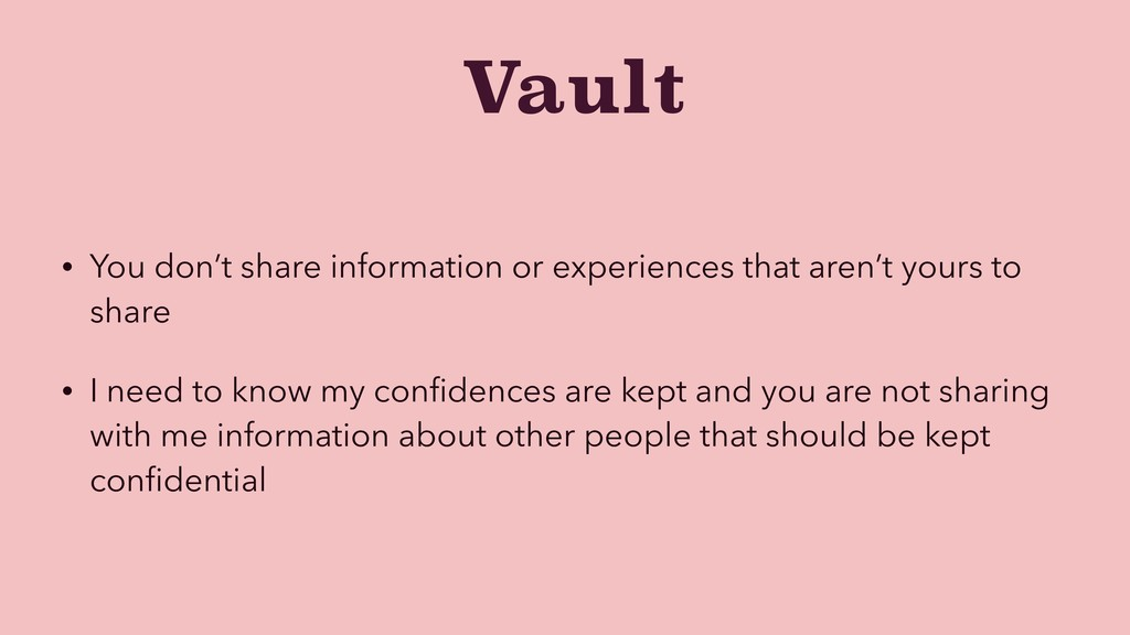 Vault • You don't share information or experien...