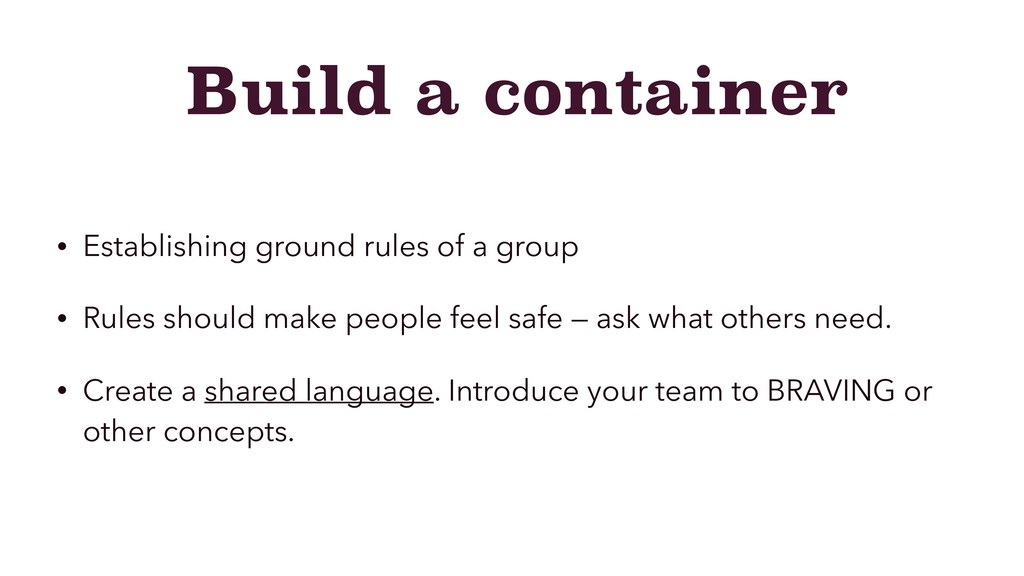 Build a container • Establishing ground rules o...