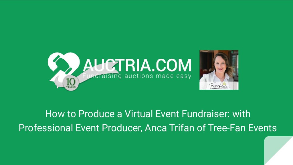 How to Produce a Virtual Event Fundraiser: with...