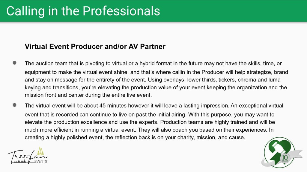 Calling in the Professionals Virtual Event Prod...