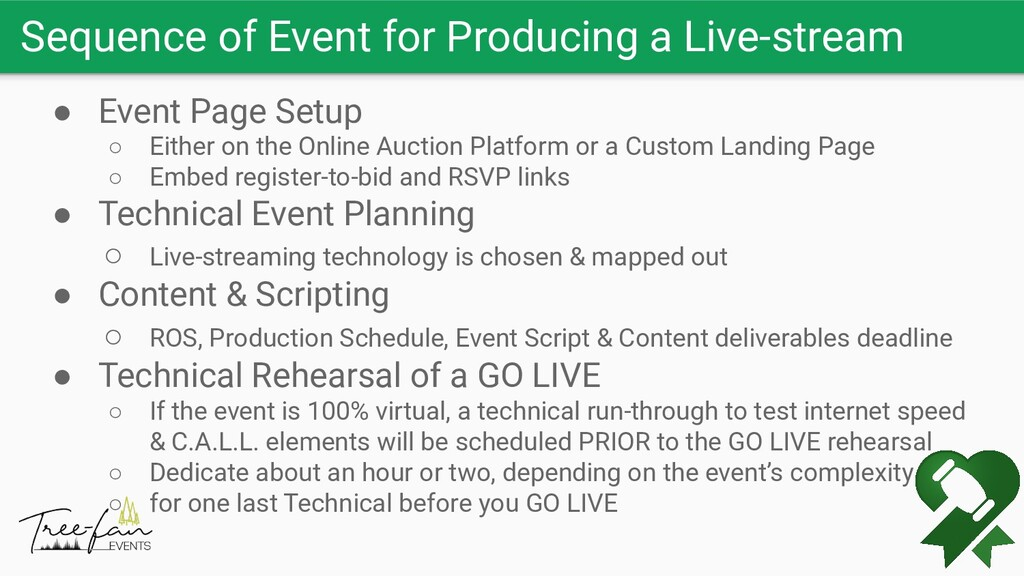 Sequence of Event for Producing a Live-stream ●...