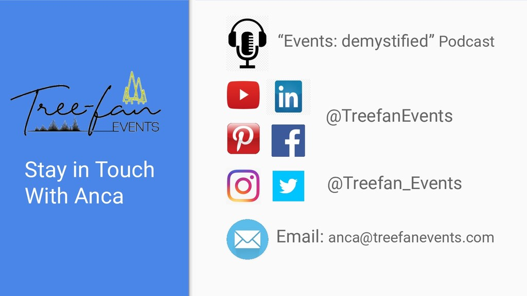Stay in Touch With Anca Email: anca@treefaneven...