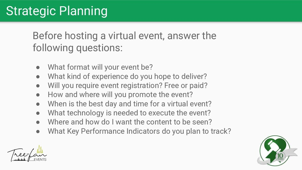 Strategic Planning Before hosting a virtual eve...
