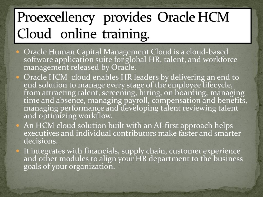  Oracle Human Capital Management Cloud is a cl...