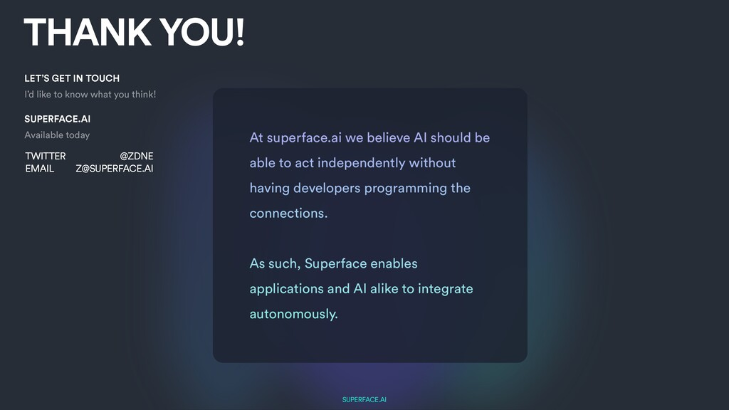 SUPERFACE.AI THANK YOU! LET'S GET IN TOUCH   I'...