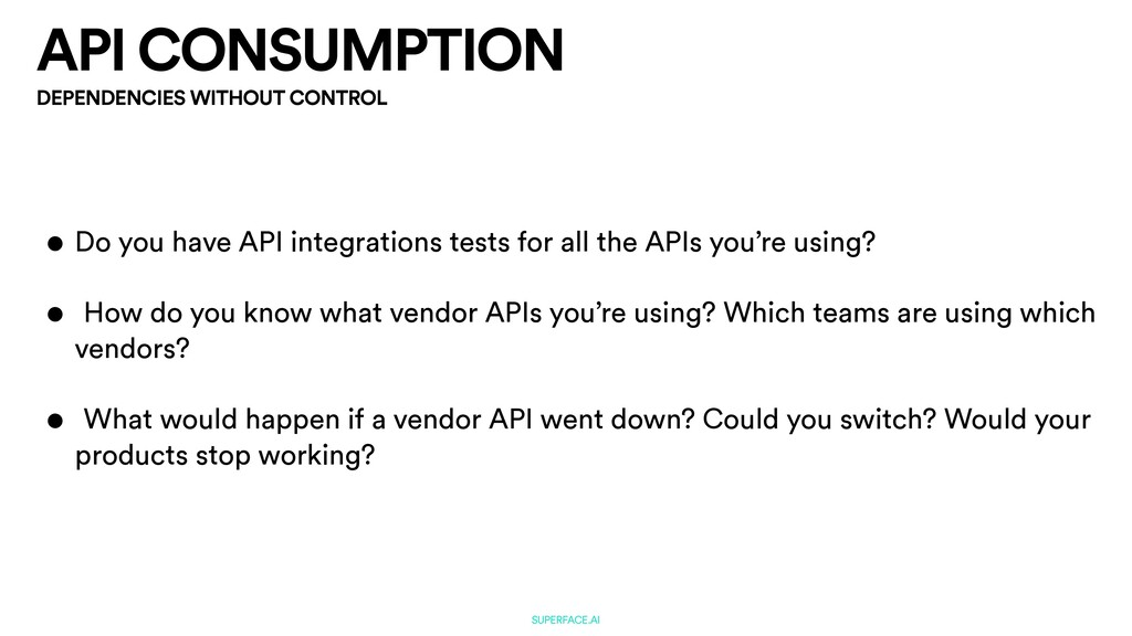 API CONSUMPTION SUPERFACE.AI DEPENDENCIES WITHO...