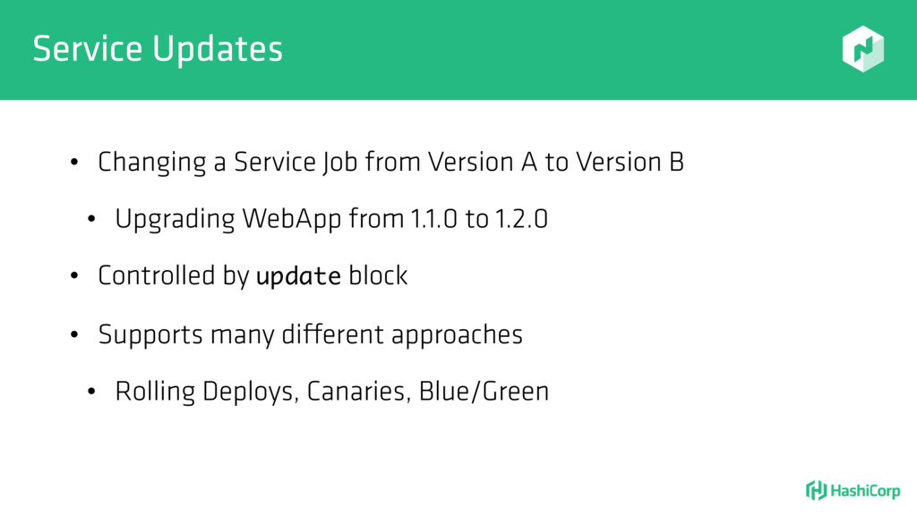 Service Updates • Changing a Service Job from V...