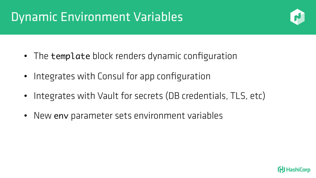 Dynamic Environment Variables • The template bl...