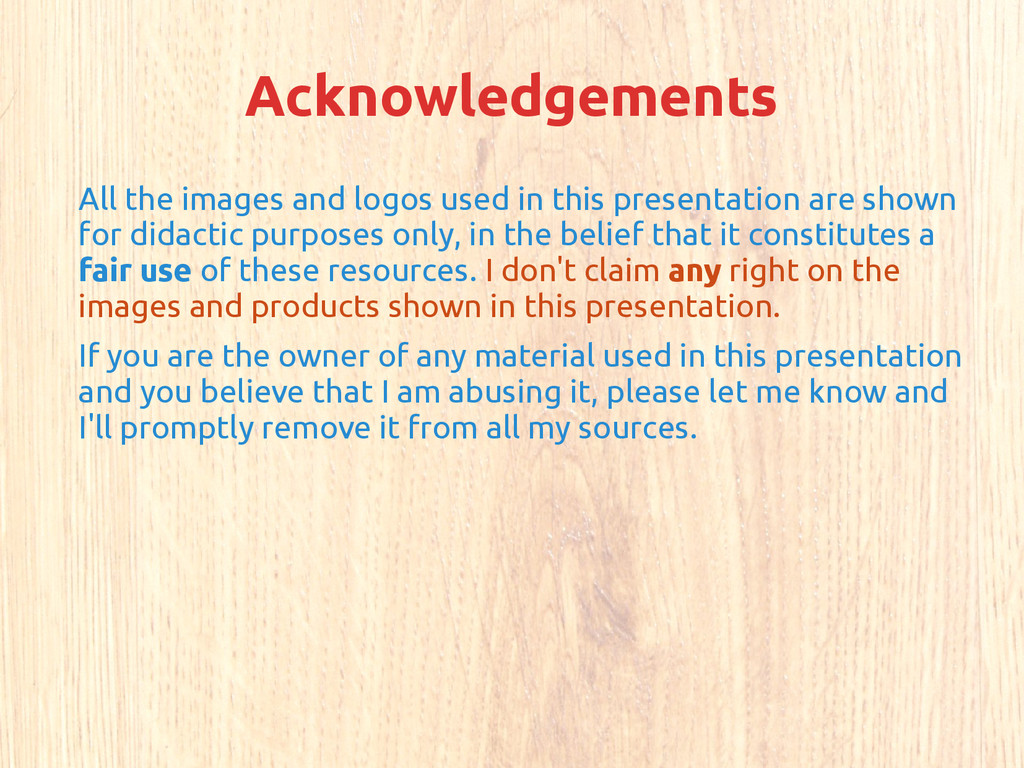 Acknowledgements All the images and logos used ...