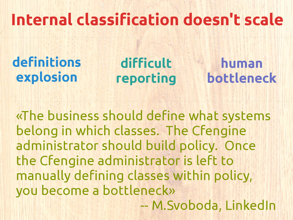 Internal classification doesn't scale definitio...