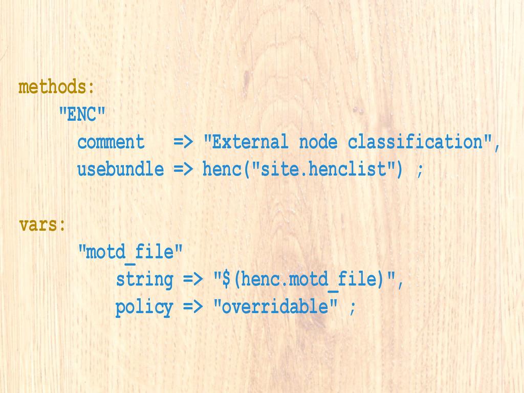 """methods: """"ENC"""" comment => """"External node classi..."""