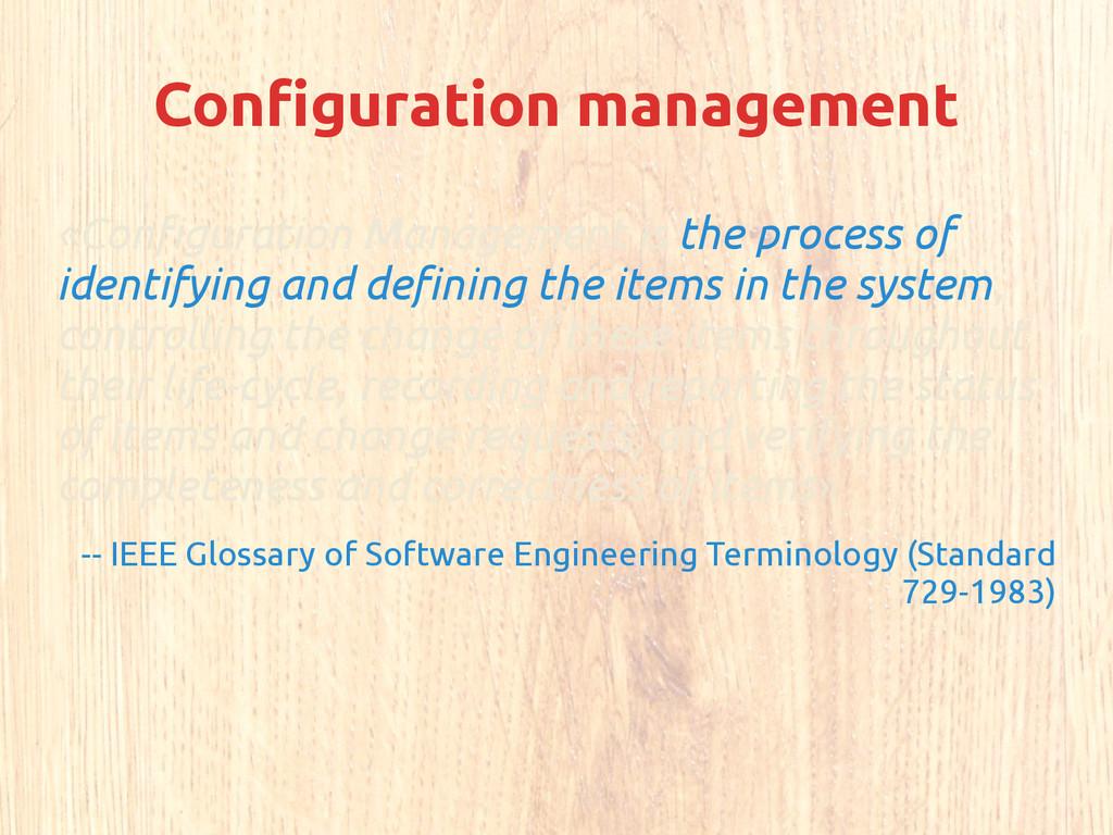 Configuration management «Configuration Managem...