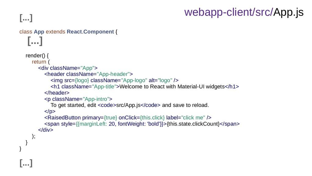 webapp-client/src/App.js [...] class App extend...