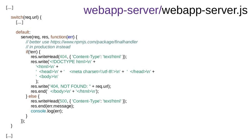 webapp-server/webapp-server.js […] switch(req.u...