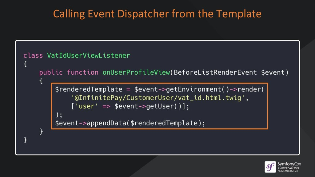 Calling Event Dispatcher from the Template