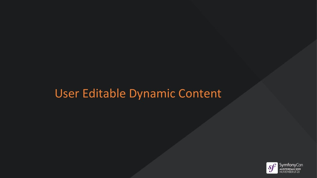 User Editable Dynamic Content
