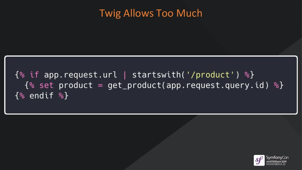 Twig Allows Too Much