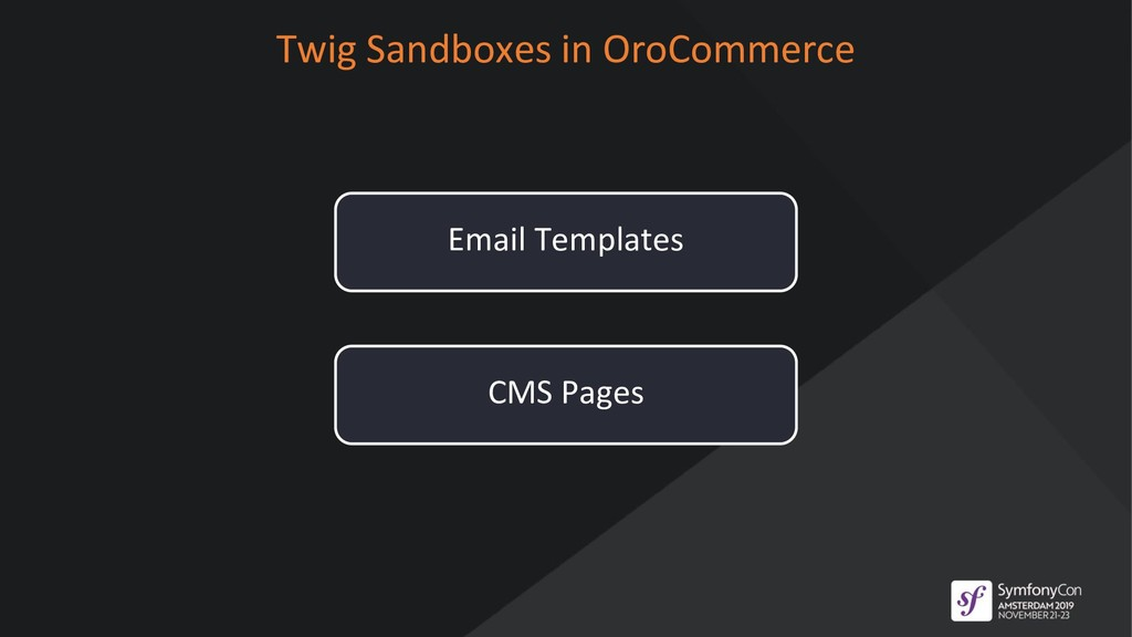 Twig Sandboxes in OroCommerce Email Templates C...