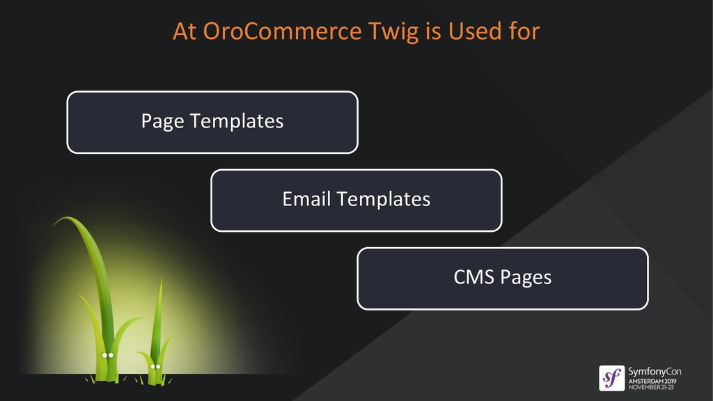 Page Templates At OroCommerce Twig is Used for ...