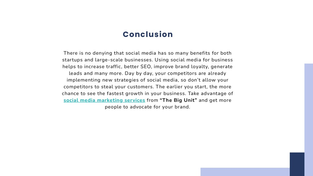Conclusion There is no denying that social medi...