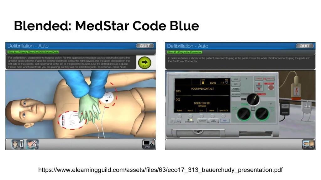 Blended: MedStar Code Blue https://www.elearnin...