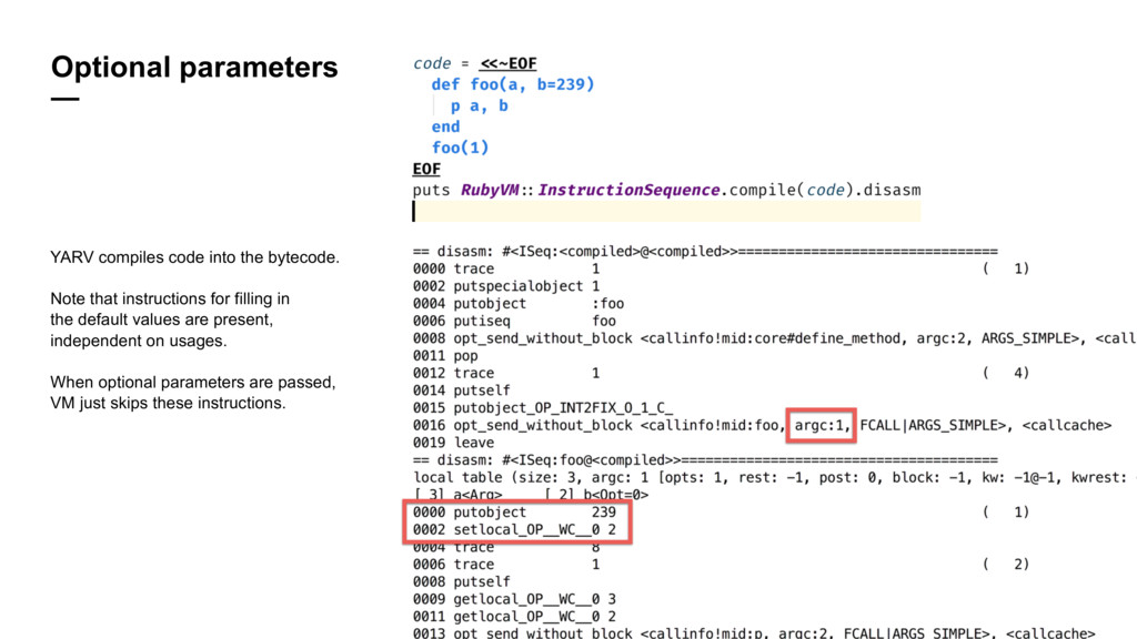 Optional parameters — YARV compiles code into t...
