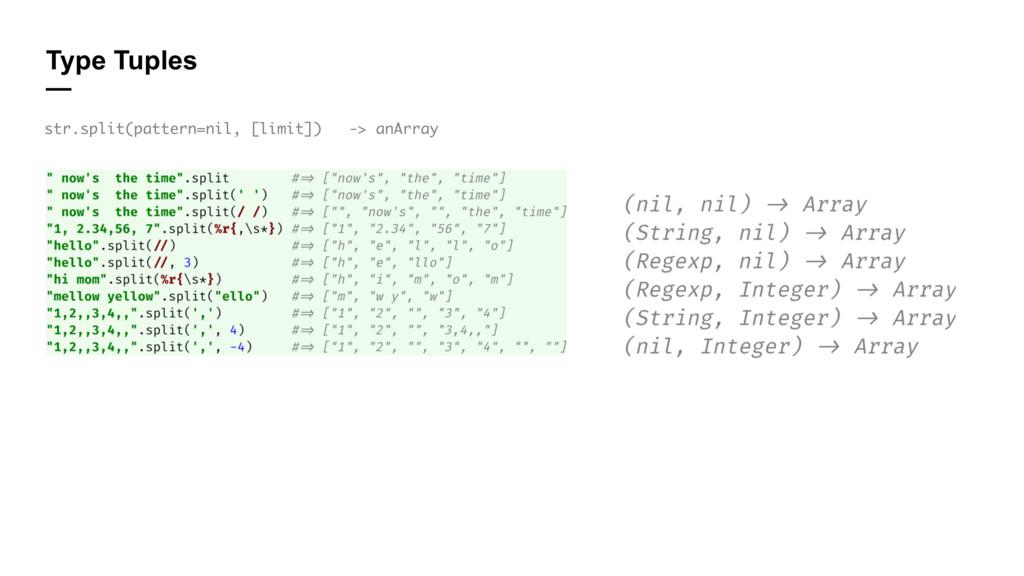 Type Tuples — str.split(pattern=nil, [limit]) -...
