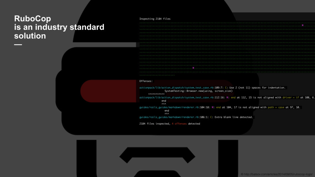 RuboCop is an industry standard solution — © h...