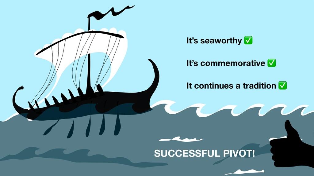 It's seaworthy ✅ It's commemorative ✅ It contin...