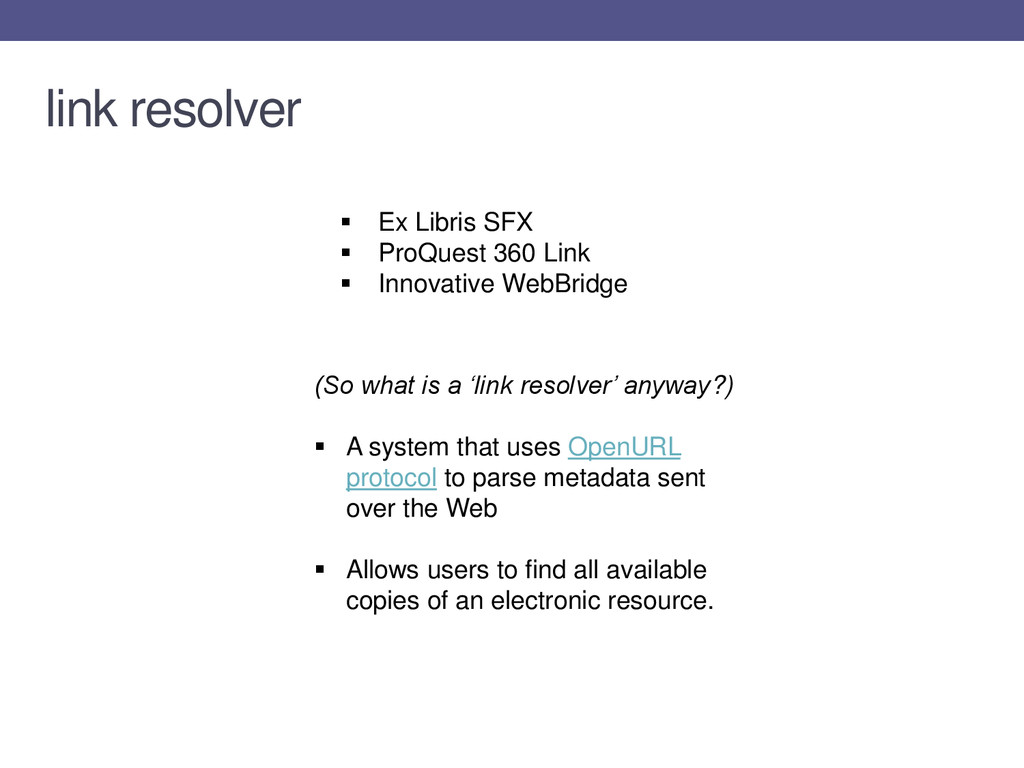  Ex Libris SFX  ProQuest 360 Link  Innovativ...