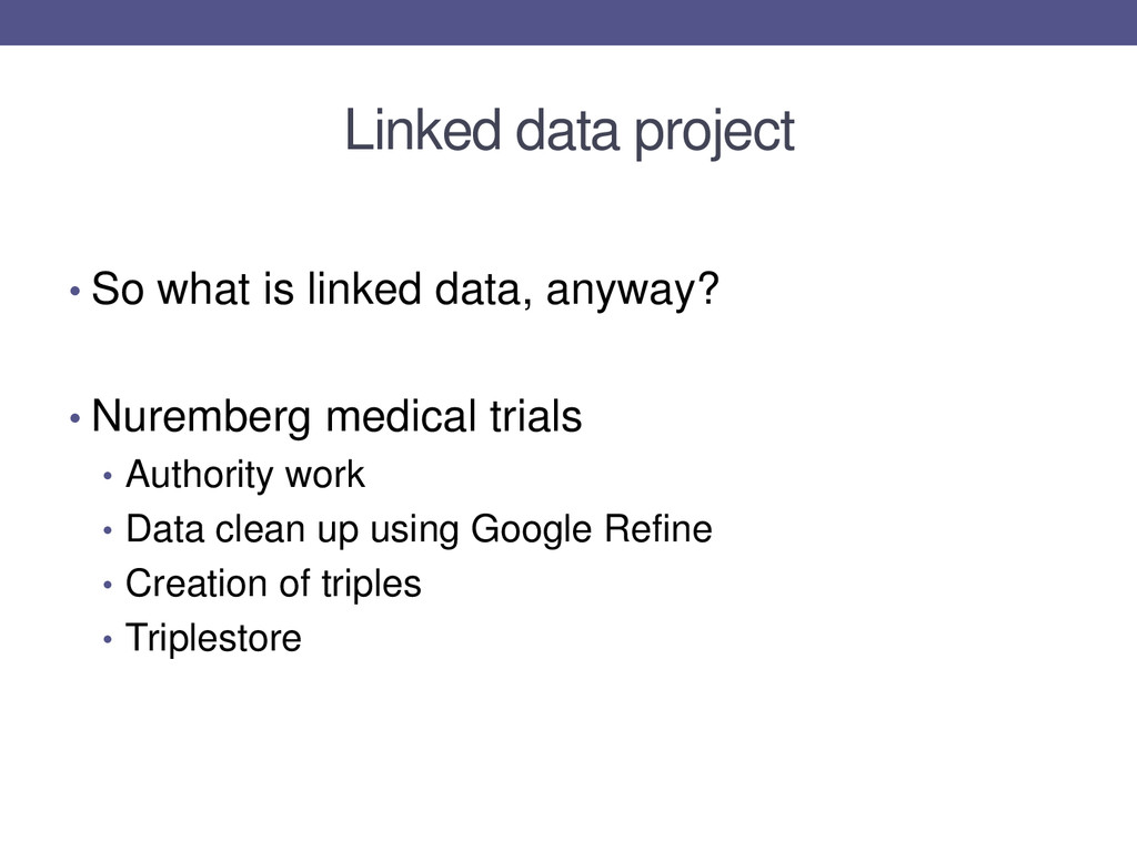 Linked data project • So what is linked data, a...