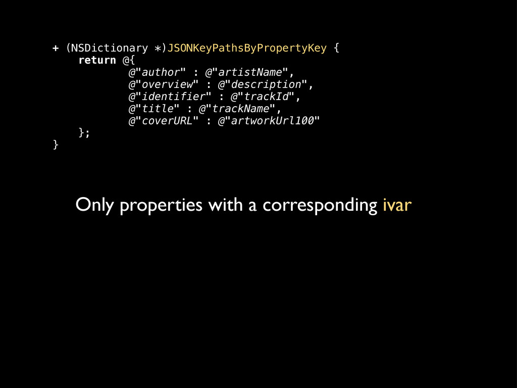 Only properties with a corresponding ivar + (NS...