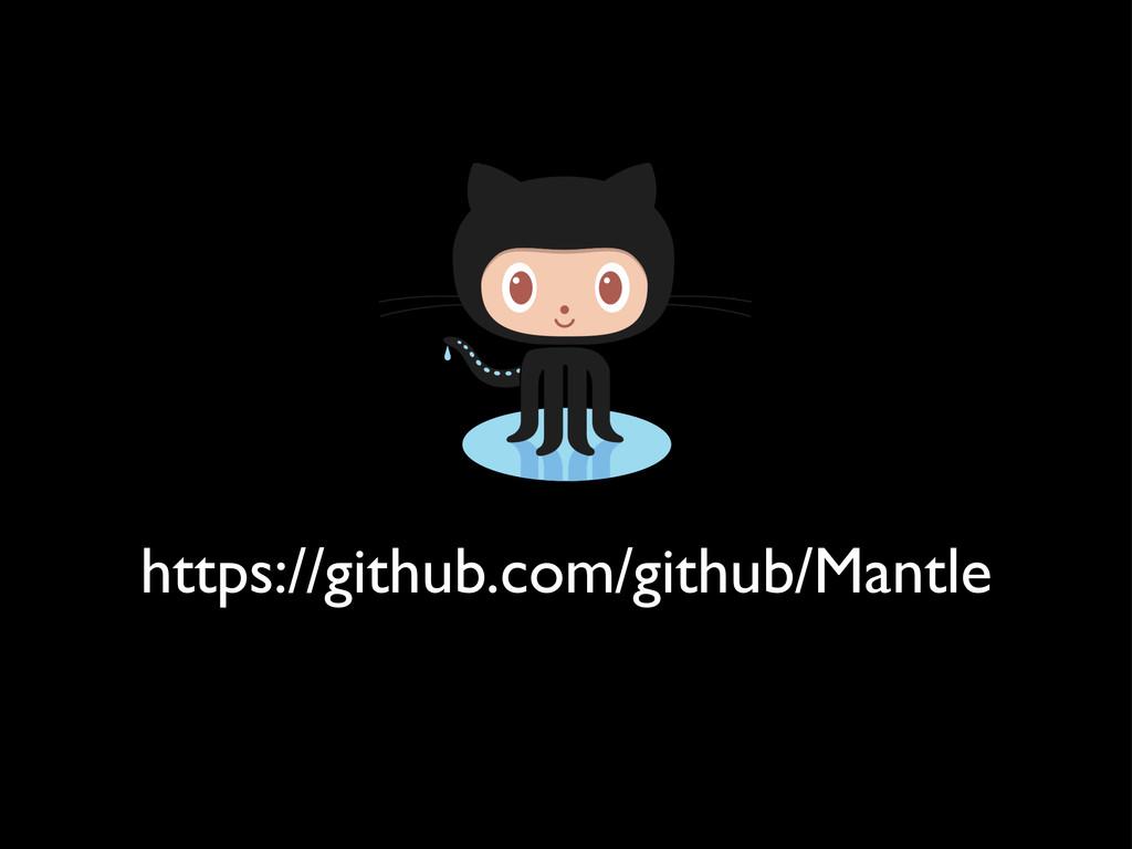 https://github.com/github/Mantle