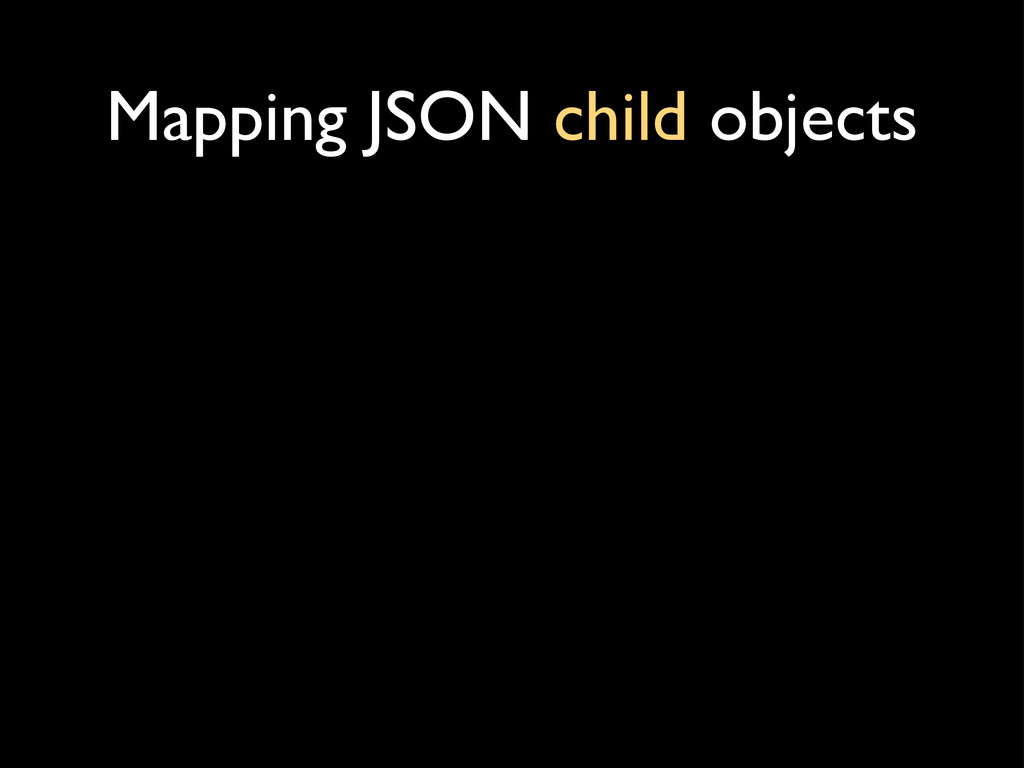 Mapping JSON child objects