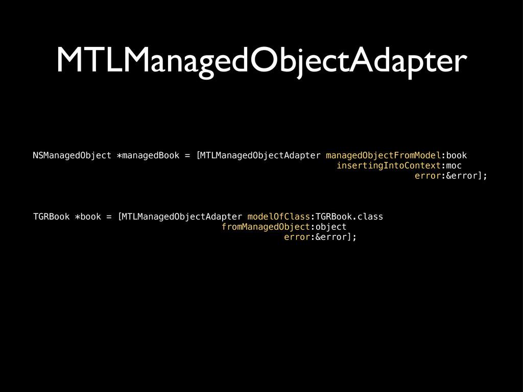 MTLManagedObjectAdapter NSManagedObject *manage...