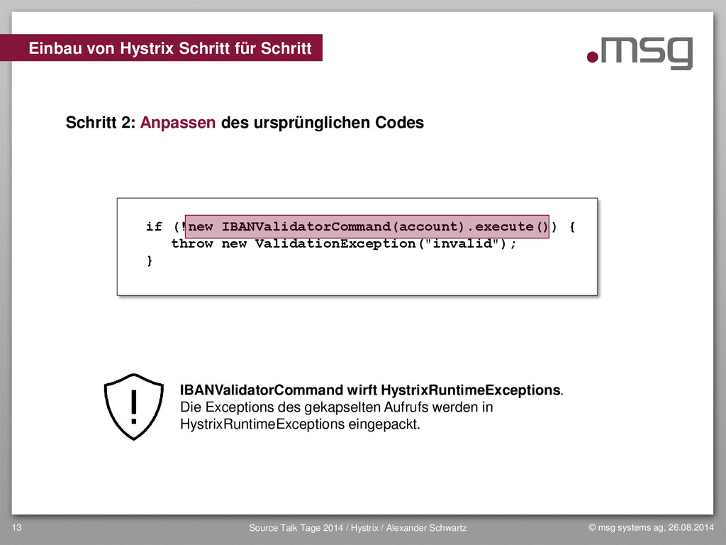 © msg systems ag, 26.08.2014 Source Talk Tage 2...