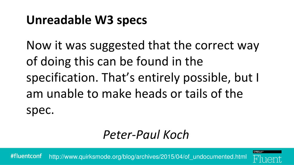 Unreadable W3 specs Now it was suggested that t...