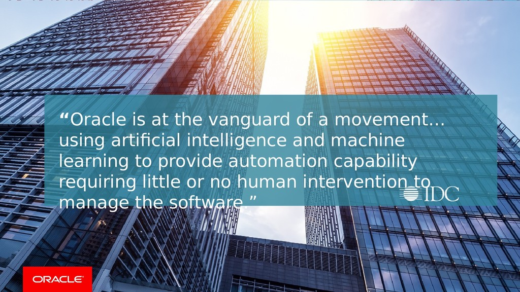 """""""Oracle is at the vanguard of a movement… using..."""