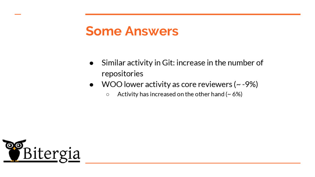 Some Answers ● Similar activity in Git: increas...