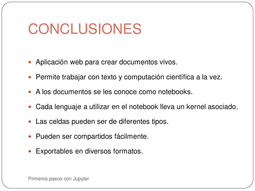 CONCLUSIONES Primeros pasos con Jupyter  Aplic...