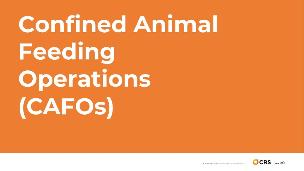 Confined Animal Feeding Operations (CAFOs) PAGE...