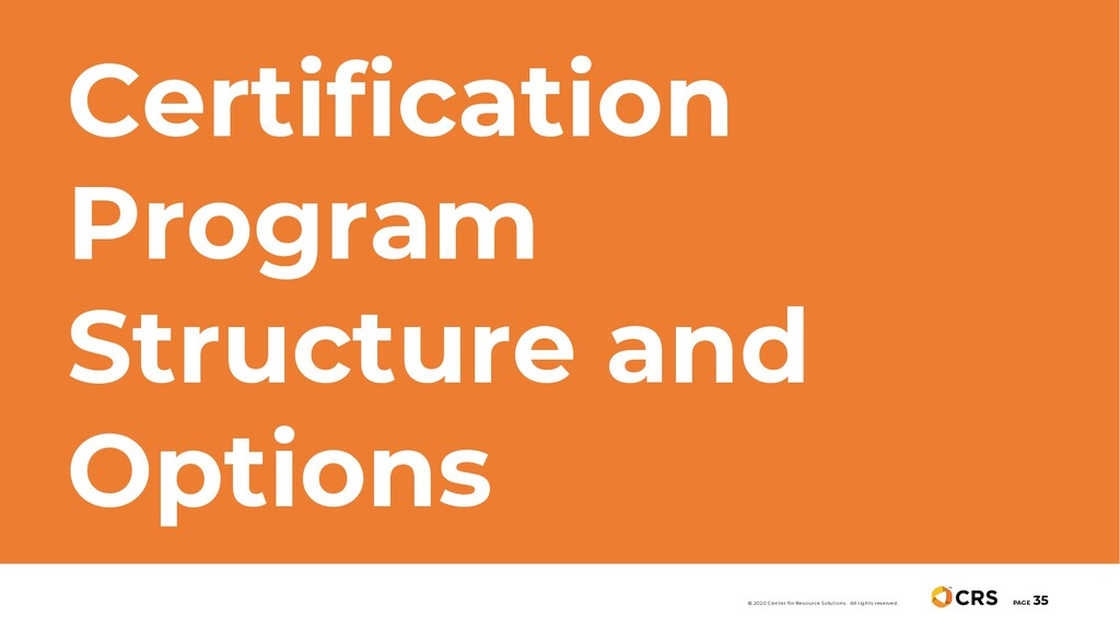 Certification Program Structure and Options PAG...