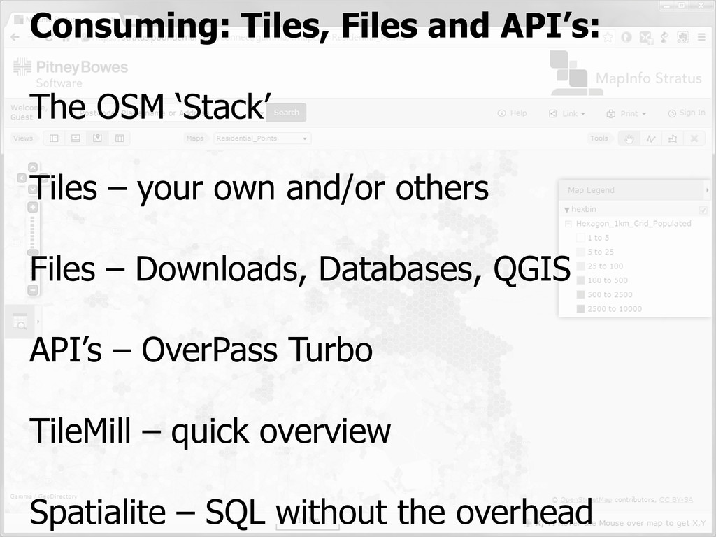 Consuming: Tiles, Files and API's: The OSM 'Sta...
