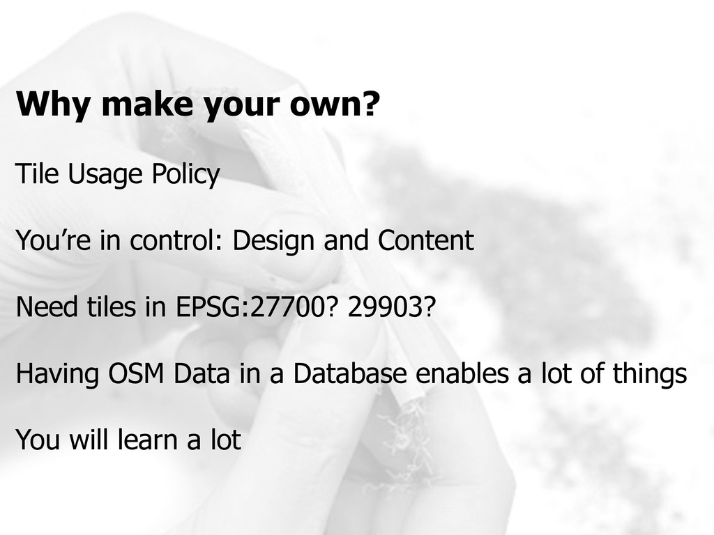 Why make your own? Tile Usage Policy You're in ...
