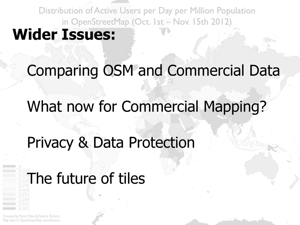 Wider Issues: Comparing OSM and Commercial Data...