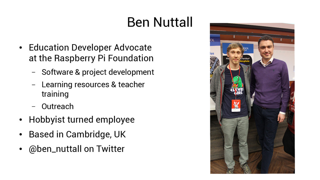 Ben Nuttall ● Education Developer Advocate at t...