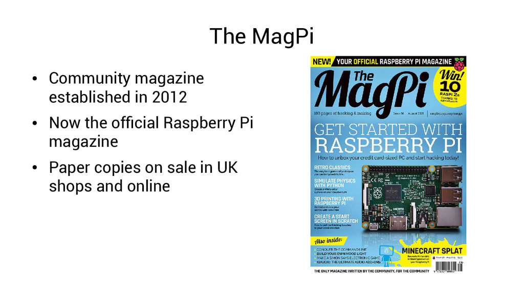 The MagPi ● Community magazine established in 2...